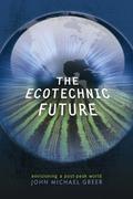 The Ecotechnic Future