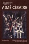 The Complete Poetry of Aimé Césaire