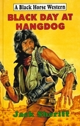 Black Day At Hangdog