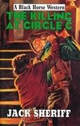 The Killing at Circle C