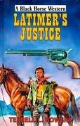 Latimer's Justice