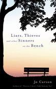 Liars, Thieves and Other Sinners on the Bench