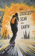 The Luckiest Scar on Earth