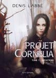 Projet Cornélia, tome 1 : Afflictions