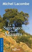 La Sauvageonne des Maures