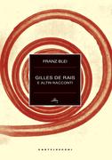 Gilles de Rais e altri racconti