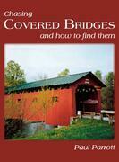 Chasing Covered Bridges