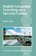 English Language Teaching as a Second Career