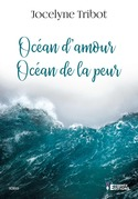 Océan d'amour, océan de la peur