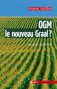 OGM, le nouveau Graal ?