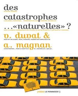 Des catastrophes… «naturelles» ?