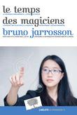 Les Temps des magiciens