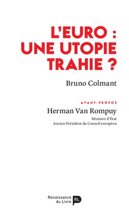 L'euro: une utopie trahie?