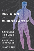 The Religion of Chiropractic