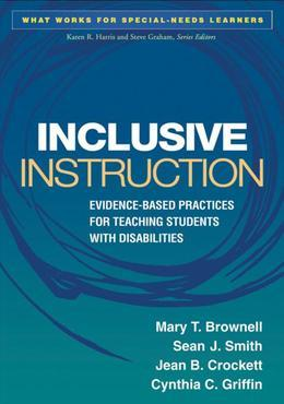 Inclusive Instruction: Evidence-Based Practices for Teaching Students with Disabilities