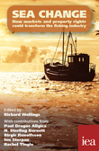 Sea Change: How Markets and Property Rights Could Transform the Fishing Industry