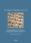 The Vatican «Ostpolitik» 1958-1978