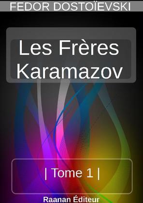 LES FRÈRES KARAMAZOV -1