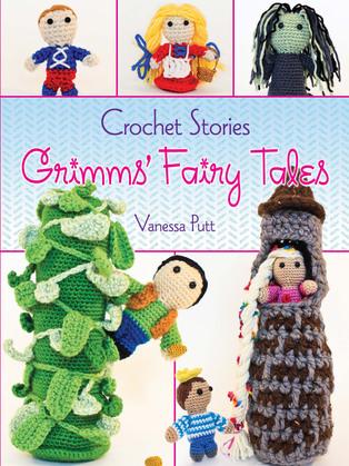 Crochet Stories: Grimms' Fairy Tales