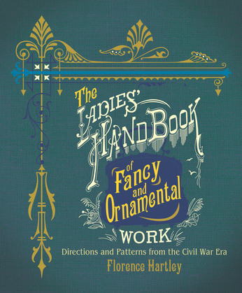 The Ladies' Hand Book of Fancy and Ornamental Work