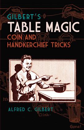 Gilbert's Table Magic