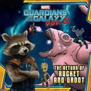 MARVEL's Guardians of the Galaxy Vol. 2: The Return of Rocket and Groot