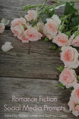 Romance Fiction Social Media Prompts For Authors