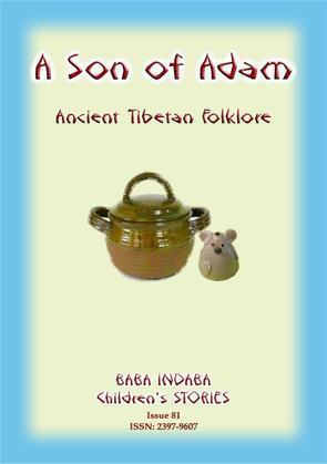 A SON OF ADAM - A Tibetan Folktale