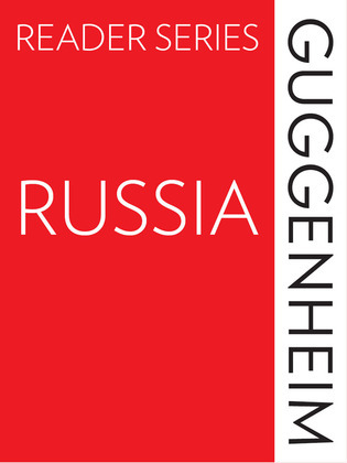 The Guggenheim Reader Series: Russia