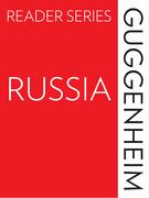 The Guggenheim Reader Series: Russia