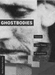 Ghostbodies