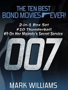 The Ten Best Bond Movies...Ever! 2-in-1 Box Set: #10 Thunderball and #9 On Her Majesty's Secret Service
