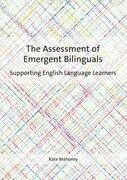 The Assessment of Emergent Bilinguals