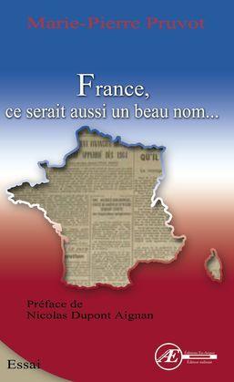 France, ce serait aussi un beau nom