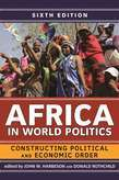 Africa in World Politics: Constructing Political and Economic Order
