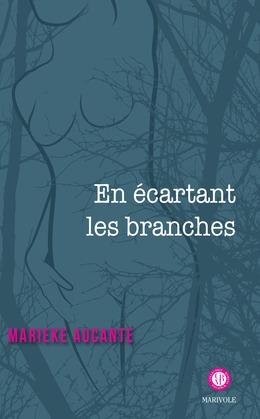 En écartant les branches