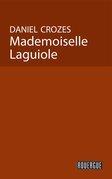 Mademoiselle Laguiole
