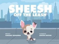Sheesh off the Leash!