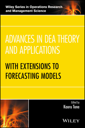 Advances in DEA Theory and Applications