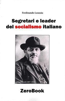 Segretari e leader del socialismo italiano