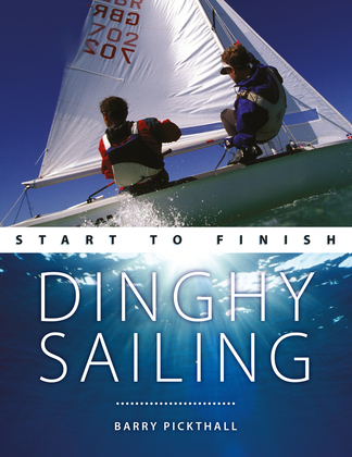 Dinghy Sailing: Start to Finish