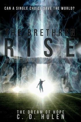 The Brethren Rise