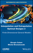 Interpolation and Extrapolation Optimal Designs 2