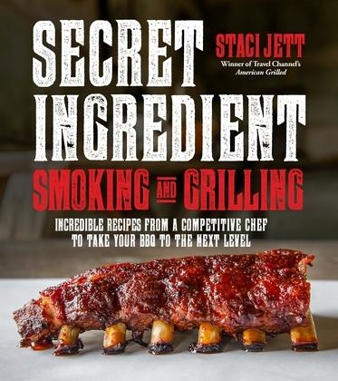 Secret Ingredient Smoking and Grilling