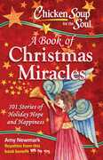 Chicken Soup for the Soul:  A Book of Christmas Miracles