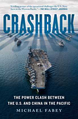 Crashback: The Power Clash Between the U.S. and China in the Pacific