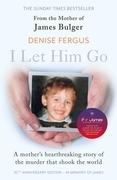 I Let Him Go