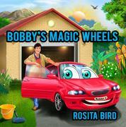 Bobby's Magic Wheels
