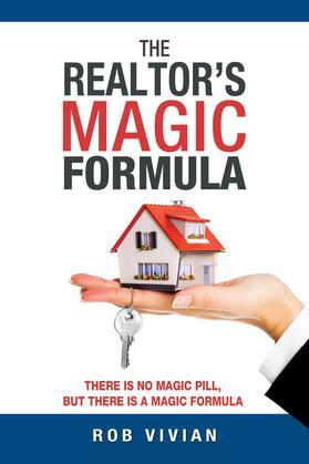 The Realtor's Magic Forumla