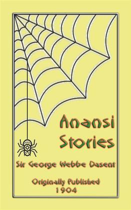 ANANSI STORIES - 13 West African Anansi Children's Stories